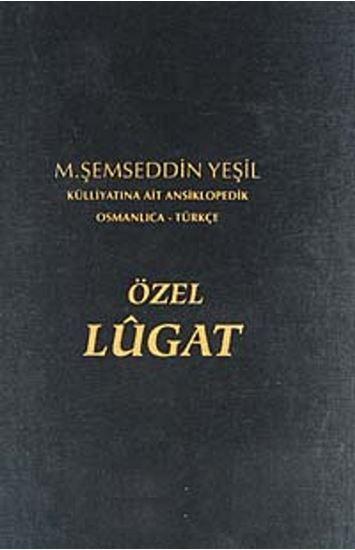 Picture of OSMANLICA TÜRKÇE ÖZEL LÜGAT